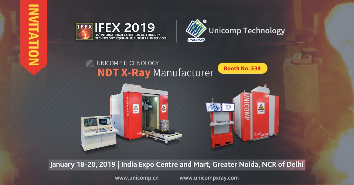 Unicomp Cordially Welcome to Visit India IFEX 2019 for NDT X-Ray Cooperation